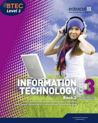 BTEC Level 3 National IT Student Book 2: 2 - BTEC National for IT Practitioners (Paperback)