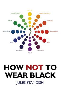 How Not to Wear Black (Paperback)