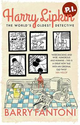 Harry Lipkin, P.I.: The World's Oldest Detective (Paperback)