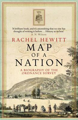 Map of a Nation: A Biography of the Ordnance Survey (Paperback)