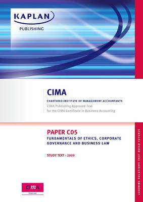 Paper C05 Fundamentals of Ethics, Corporate Governance and Business Law: Study Text (Paperback)