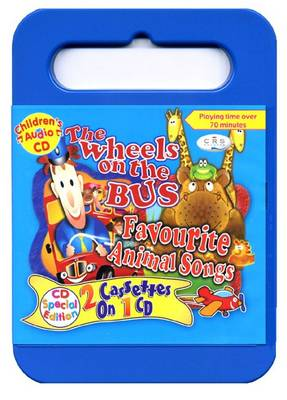 The Wheels on the Bus-Favourite Animal Songs (CD-Audio)