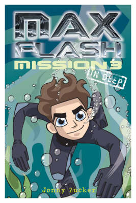 Max Flash: In Deep - Max Flash Mission 3 (Paperback)