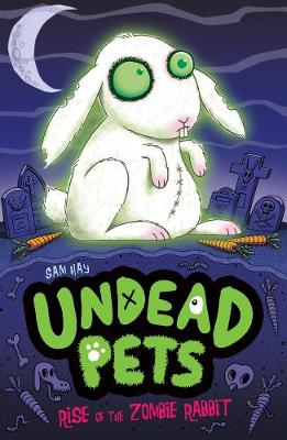 Rise of the Zombie Rabbit - Undead Pets 5 (Paperback)
