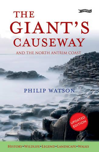 The Giant's Causeway: and the North Antrim Coast (Paperback)
