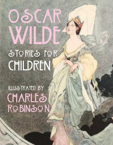 Oscar Wilde - Stories for Children (Hardback)