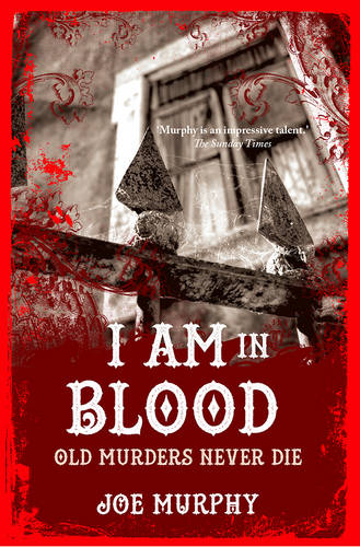 I am in Blood: Old Murders Never Die (Paperback)