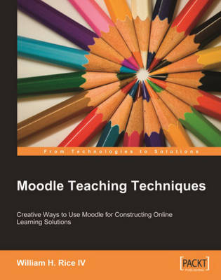 Moodle Teaching Techniques (Paperback)
