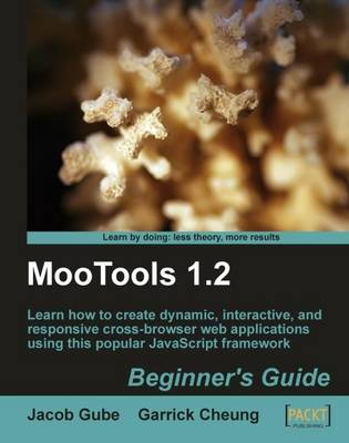 MooTools 1.2 Beginner's Guide (Paperback)