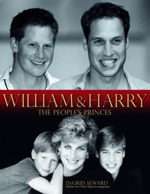 William and Harry: The People's Princes (Hardback)