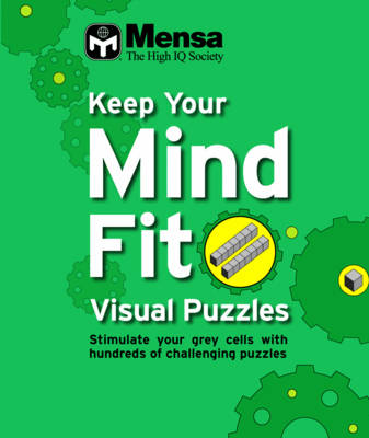 Keep Your Mind Fit: Visual Puzzles Awareness (Paperback)