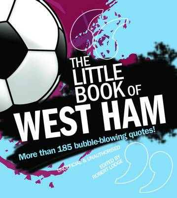 The Little Book of West Ham (Paperback)