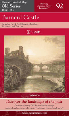 Barnard Castle - Cassini Old Series Historical Map No. 92 (Sheet map, folded)