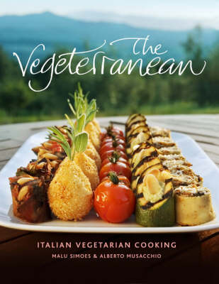 The Vegeterranean: Italian Vegetarian Cooking (Hardback)