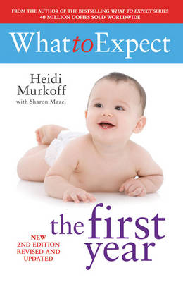 What to Expect the 1st Year - What to Expect (Paperback)