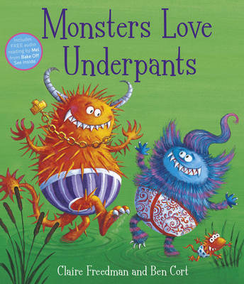 Monsters Love Underpants: Book 2 (Paperback)