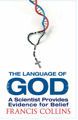 The Language of God: A Scientist Presents Evidence for Belief (Paperback)