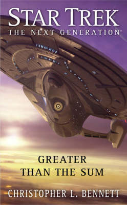 Greater Than the Sum - Star Trek: The Next Generation (Paperback)