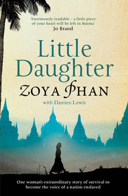 Little Daughter: A Memoir of Survival in Burma and the West (Paperback)