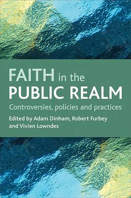 Faith in the Public Realm: Controversies, Policies and Practices (Paperback)