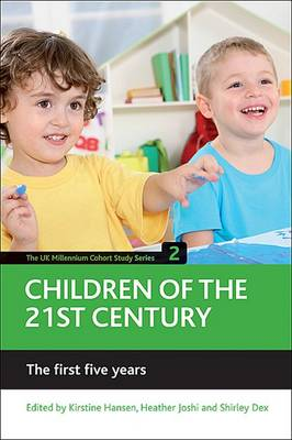Children of the 21st Century: First Five Years v. 2 - The UK Millennium Cohort Study Series (Hardback)