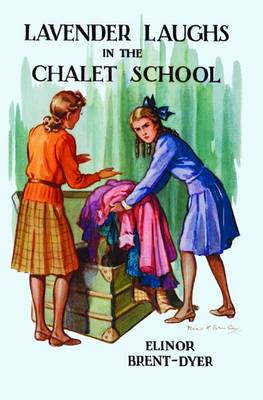 Lavender Laughs in the Chalet School - Chalet School 17 (Paperback)