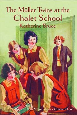 The Muller Twins at the Chalet School - Chalet School (Paperback)
