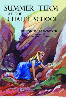Summer Term at the Chalet School - Chalet School 54 (Paperback)