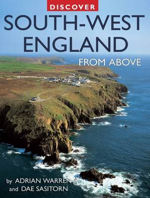 Discover South-West England from Above - Discovery Guides (Paperback)
