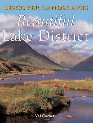 Discover Landscapes - Beautiful Lake District - Discovery Guides (Paperback)