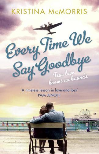 Everytime We Say Goodbye (Paperback)