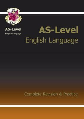 AS-Level English Language Complete Revision & Practice (Paperback)