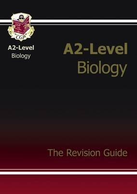 A2-Level Biology Complete Revision & Practice (Paperback)