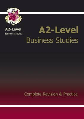 A2-Level Business Studies Complete Revision & Practice (Paperback)