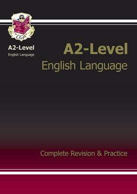 A2-Level English Language Complete Revision & Practice (Paperback)