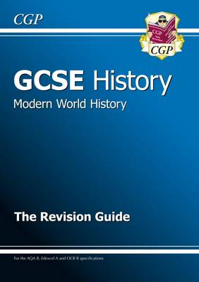 GCSE History Modern World History the Revision Guide (A*-G Course) (Paperback)