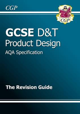 GCSE Design & Technology Product Design AQA Revision Guide (Paperback)