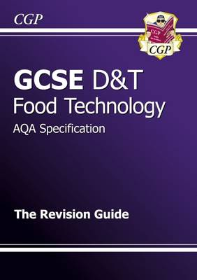 GCSE Design & Technology Food Technology AQA Revision Guide (Paperback)