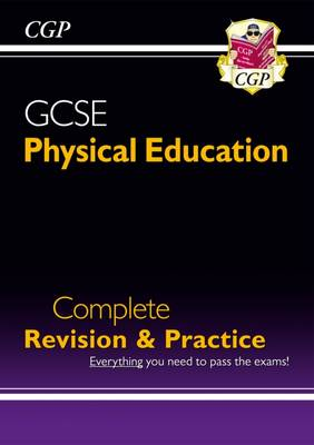 GCSE Physical Education Complete Revision & Practice (A*-G Course) (Paperback)