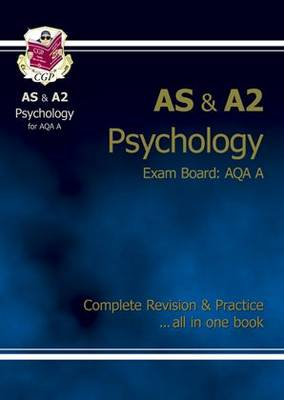 AS/A2 Level Psychology AQA A Complete Revision & Practice (Paperback)