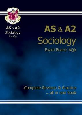 AS/A2 Level Sociology AQA Complete Revision & Practice (Paperback)