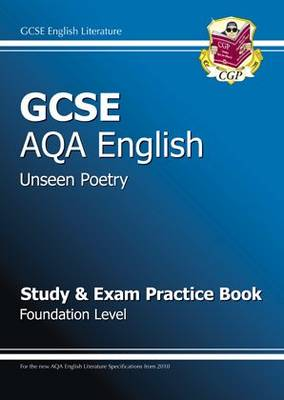 GCSE English AQA Unseen Poetry Study & Exam Practice Book - Foundation (for 2014 Exams Only) (Paperback)