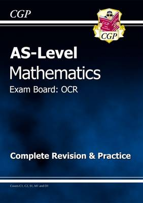 AS Level Maths OCR Complete Revision & Practice (Paperback)
