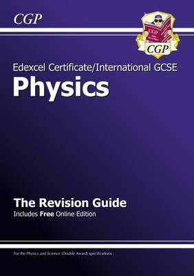 Edexcel Certificate/International GCSE Physics Revision Guide (with Online Edition) (Paperback)