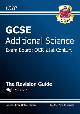 GCSE Additional Science OCR 21st Century Revision Guide - Higher (with Online Edition) (Paperback)