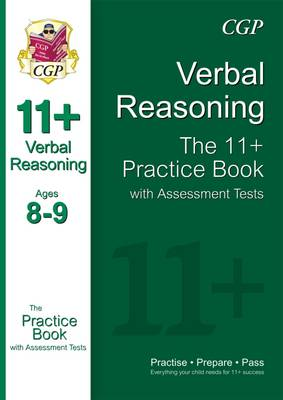 The 11+ Verbal Reasoning Practice Book with Assessment Tests (Ages 8-9) (Paperback)