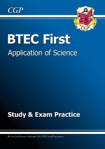 BTEC First in Application of Science - Study and Exam Practice (Paperback)