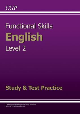 Functional Skills English Level 2 - Study and Test Practice (Paperback)