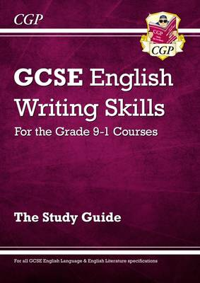 GCSE English Writing Skills Study Guide (A*-G Course) (Paperback)