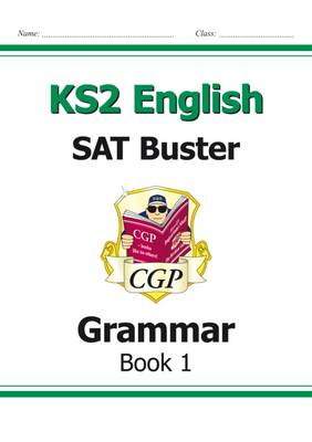 KS2 English SAT Buster: Grammar (for the New Curriculum) (Paperback)